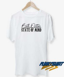 Beth Dutton State Of Mind t shirt