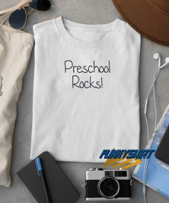 Preschool Rocks t shirt