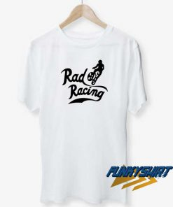 Rad Racing t shirt