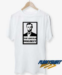 The Lincoln Project Merch t shirt