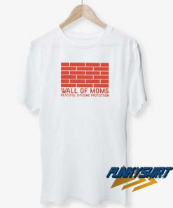 Wall Of Moms Red t shirt