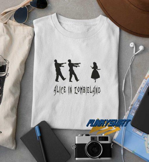 Alice In Zombieland Fun t shirt