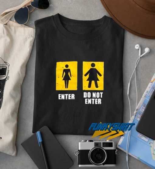 Do Not Enter Fat Chicks Black Tee t shirt