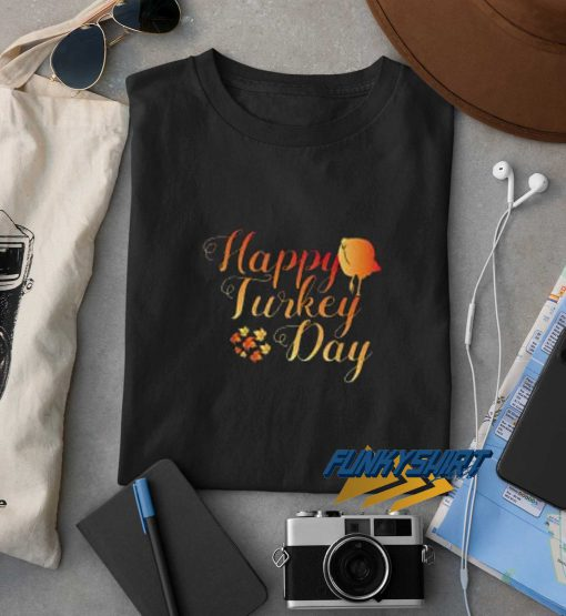 Happy Turkey Day Classic Simple t shirt