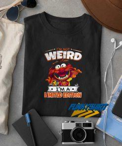 Im Not Weird Im A Limited Edition t shirt