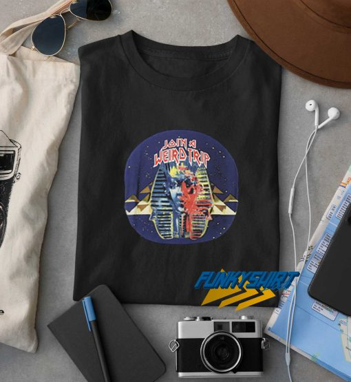 Join A Weird Trip t shirt