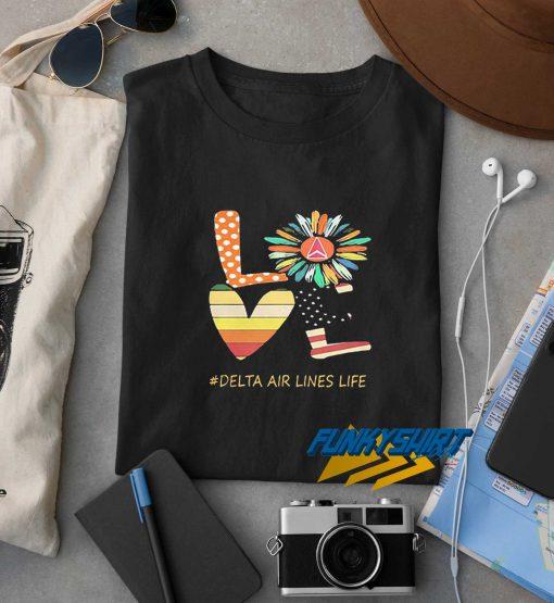Love Delta Air Lines Life Flower t shirt