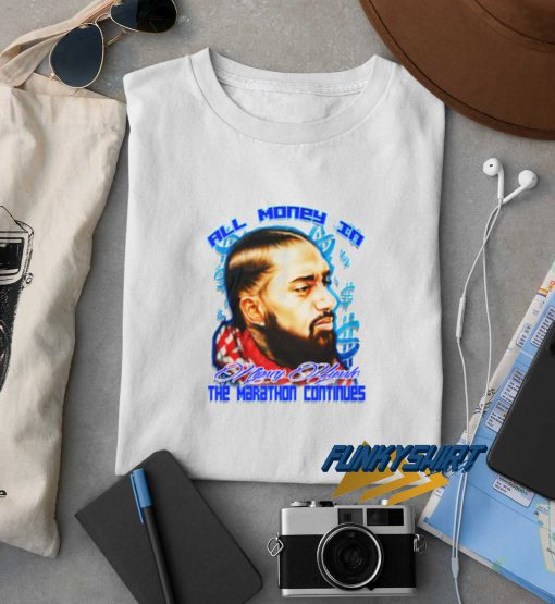 Nipsey Hussle All Money In Marathon Tee t shirt