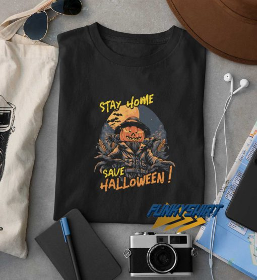Stay Home Save Halloween Social Distance t shirt