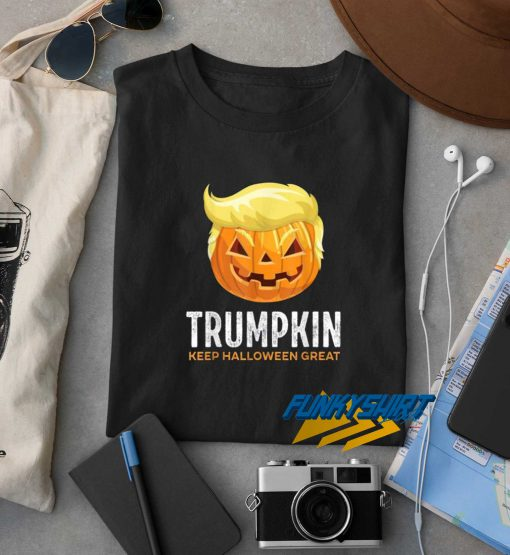 Trumpkin Keep Halloween Great 2020 t shirt