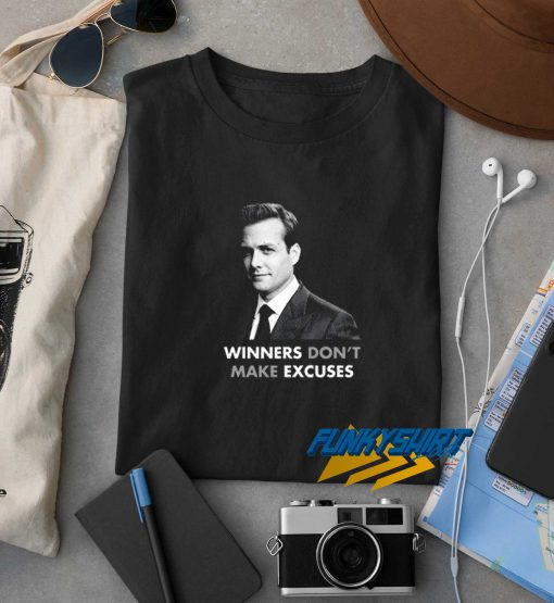 Winners Dont Make Excuses Suits t shirt