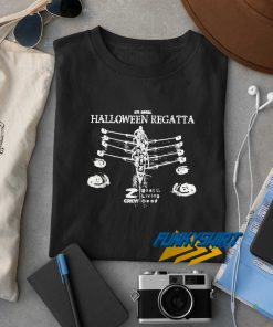 16th Annual Halloween Regatta t shirt