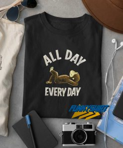 All Day Relax Everyday t shirt