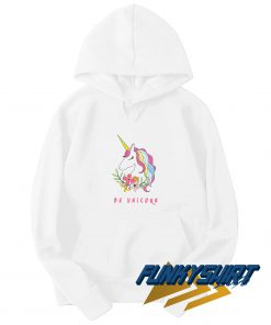 Be Unicorn Flower Hoodie