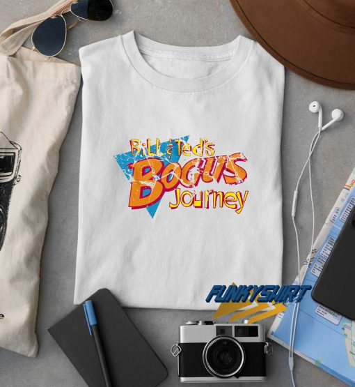 Bill And Teds Bogus Journey t shirt