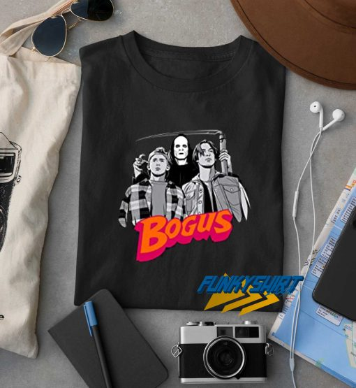 Bill And Teds Bogus Journey New t shirt