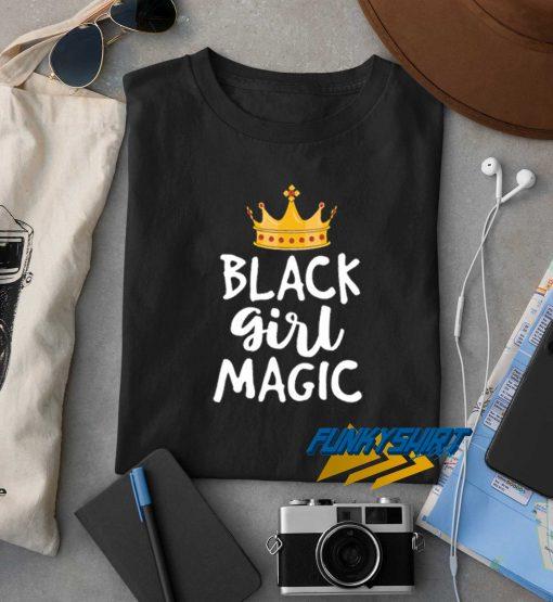 Black Girl Magic Queen Tee t shirt