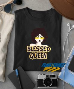 Blessed Queen t shirt