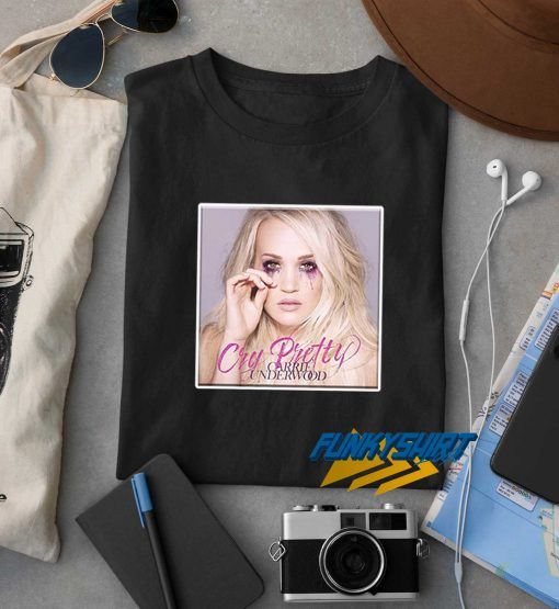 Carrie Underwood Cry Pretty 2019 t shirt