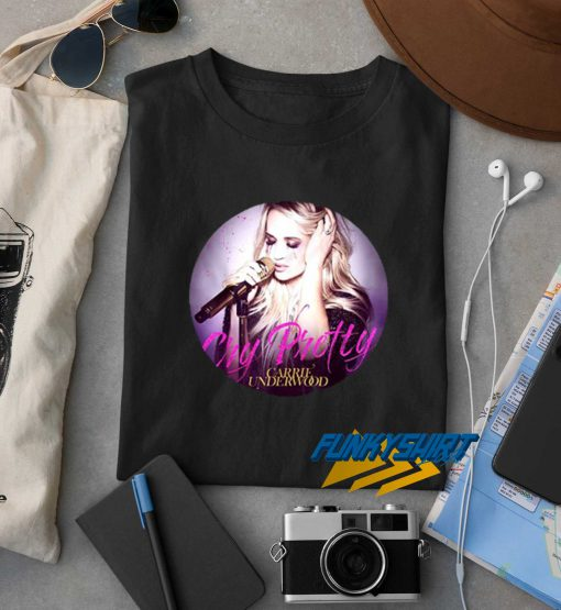 Carrie Underwood Cry Pretty Version2 t shirt