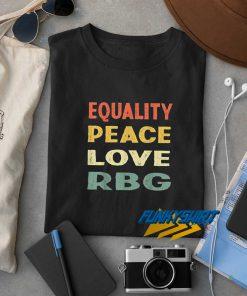 Equality Peace Love RBG Vintage t shirt