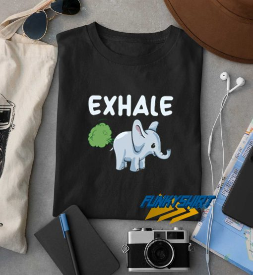 Exhale Elephant Farting Elephant t shirt