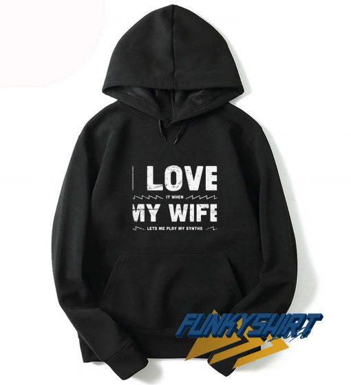 Funny I Love My Wife Hoodie