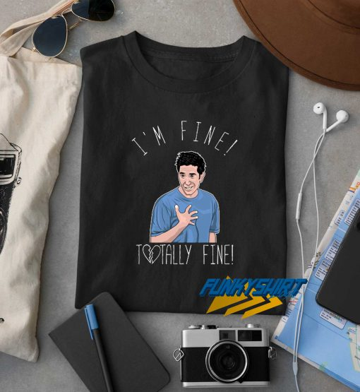 Im Fine Tottaly Me Tee t shirt
