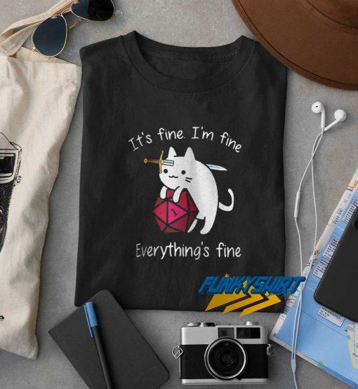 Its Fine Im Finne Everythings Fine Cat t shirt