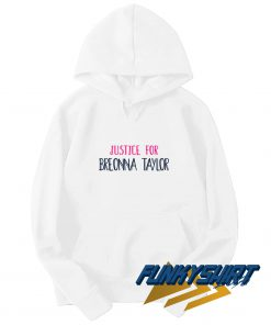 Justice For Breonna Taylor Hoodie