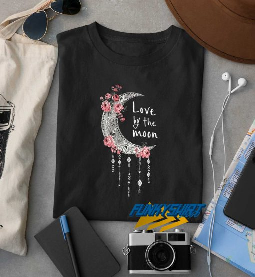 Love Of The Moon t shirt