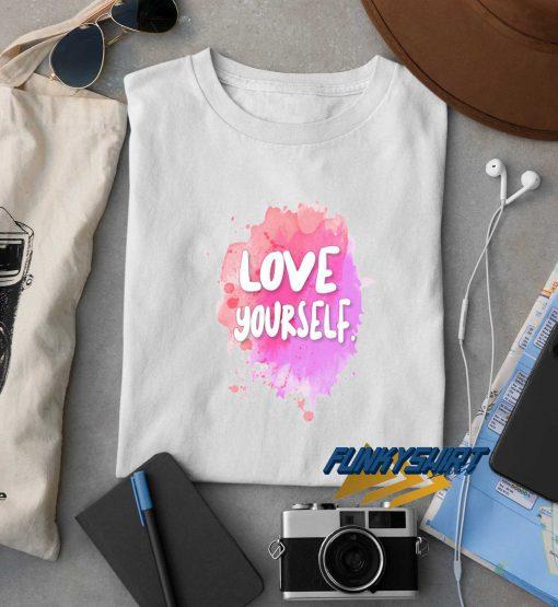 Love Yourself t shirt