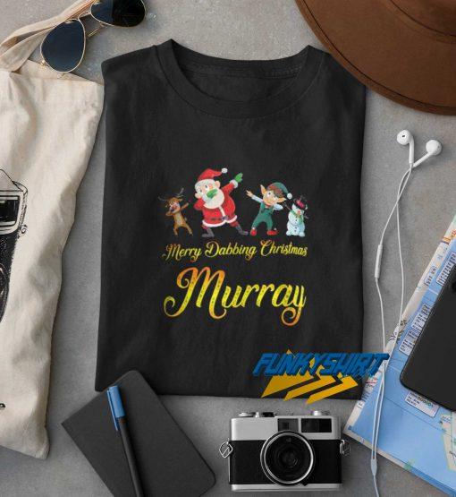 Merry Dabbing Christmas Murray t shirt