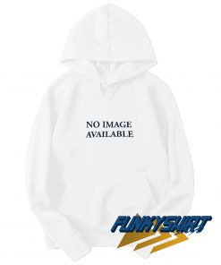 No image Available Hoodie