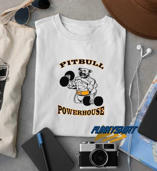 Pitbull Power House t shirt