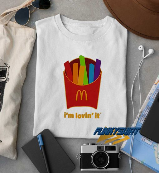 Rainbow French Fries Im Lovin It t shirt