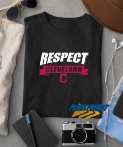 Respect Cleveland t shirt