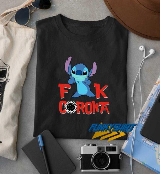 Stitch Fuck Corona t shirt