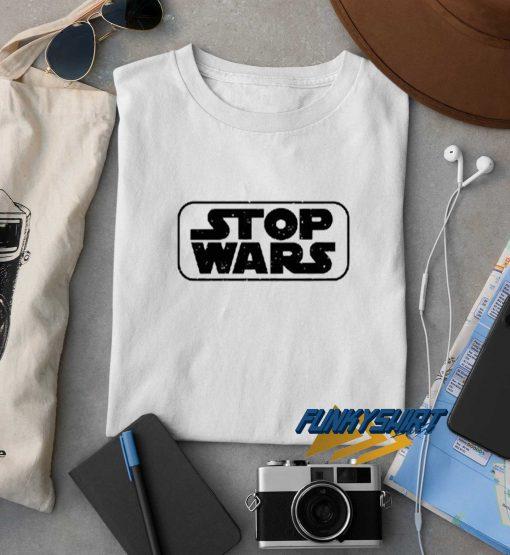 Stop Wars Tee t shirt