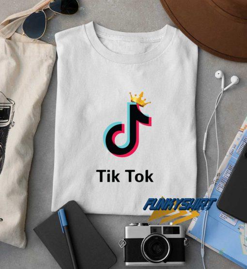 Tik Tok Queens t shirt