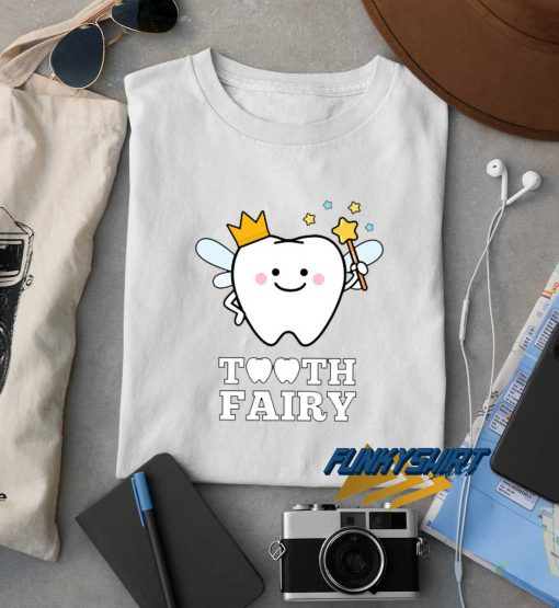Tooth Fairy Magic t shirt