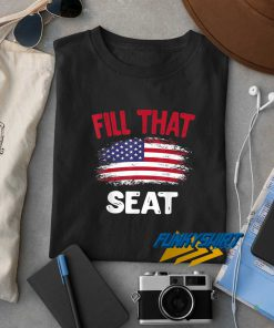 USA Flag Fill The Seat t shirt