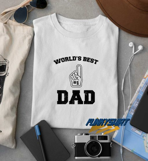 Worlds Best Dad Fathers t shirt