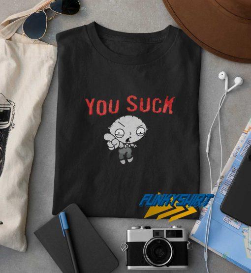 You Suck Family Guy t shirt
