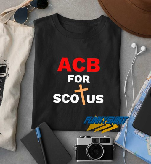 Acb For Scotus t shirt