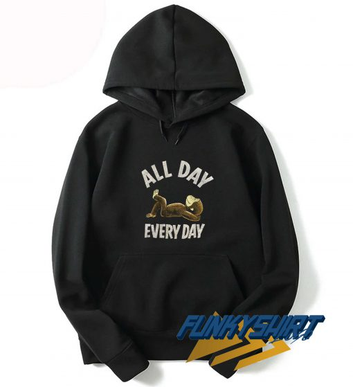 All Day Relax Everyday Hoodie
