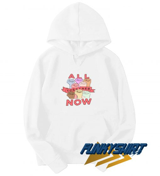 All Together Now Hoodie