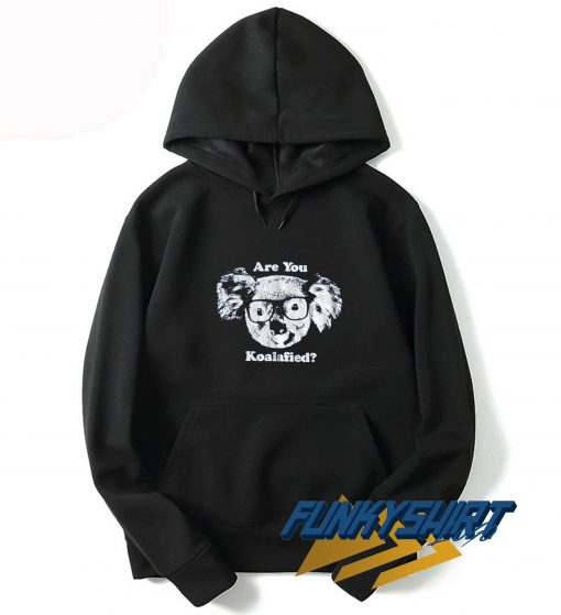 Are You Koalafied Hoodie