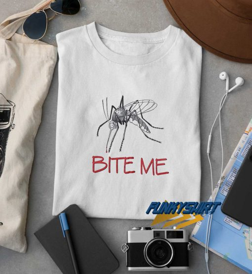 Bite Me Mosquito t shirt