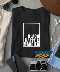 Black Happy And Married Box t shirt